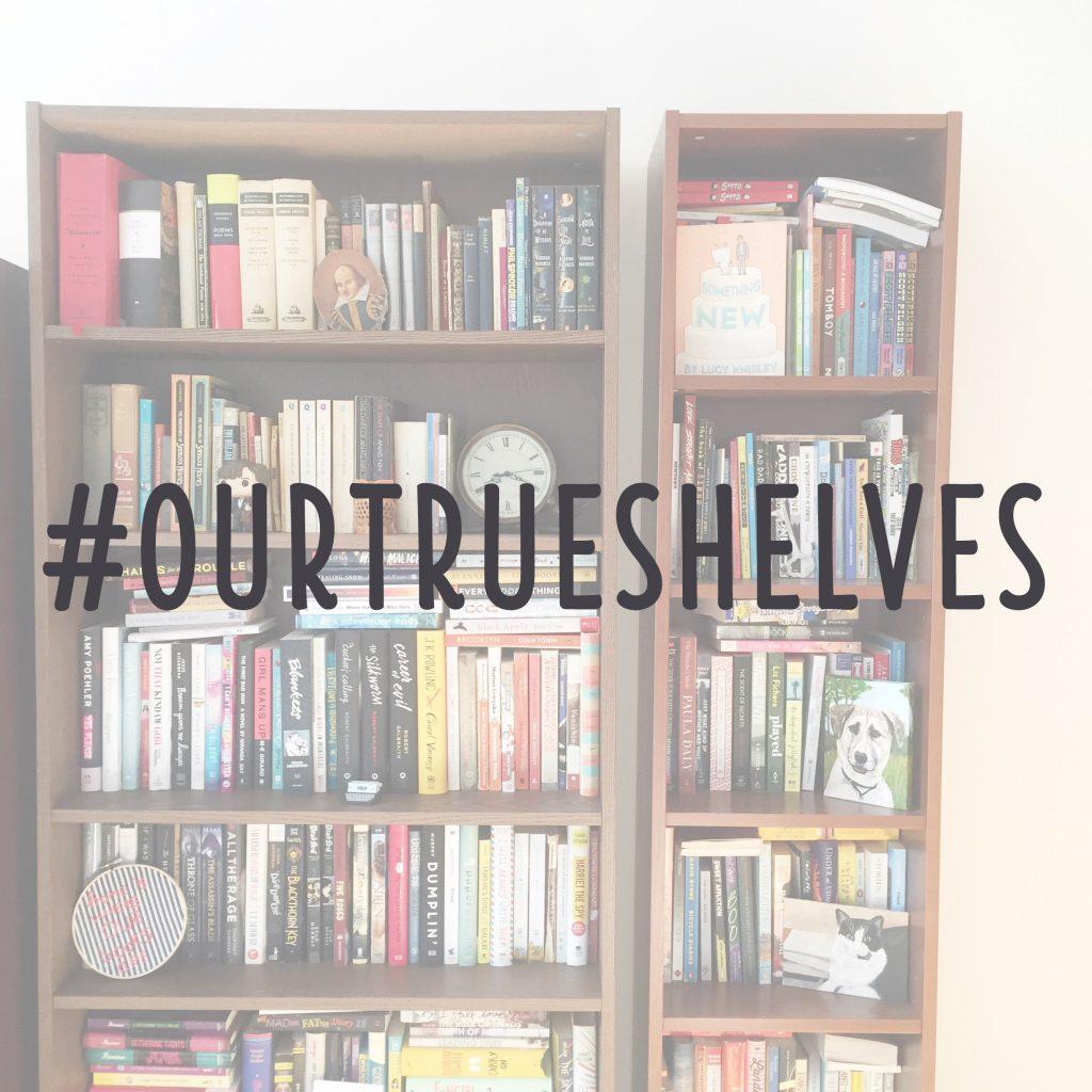 our true shelves