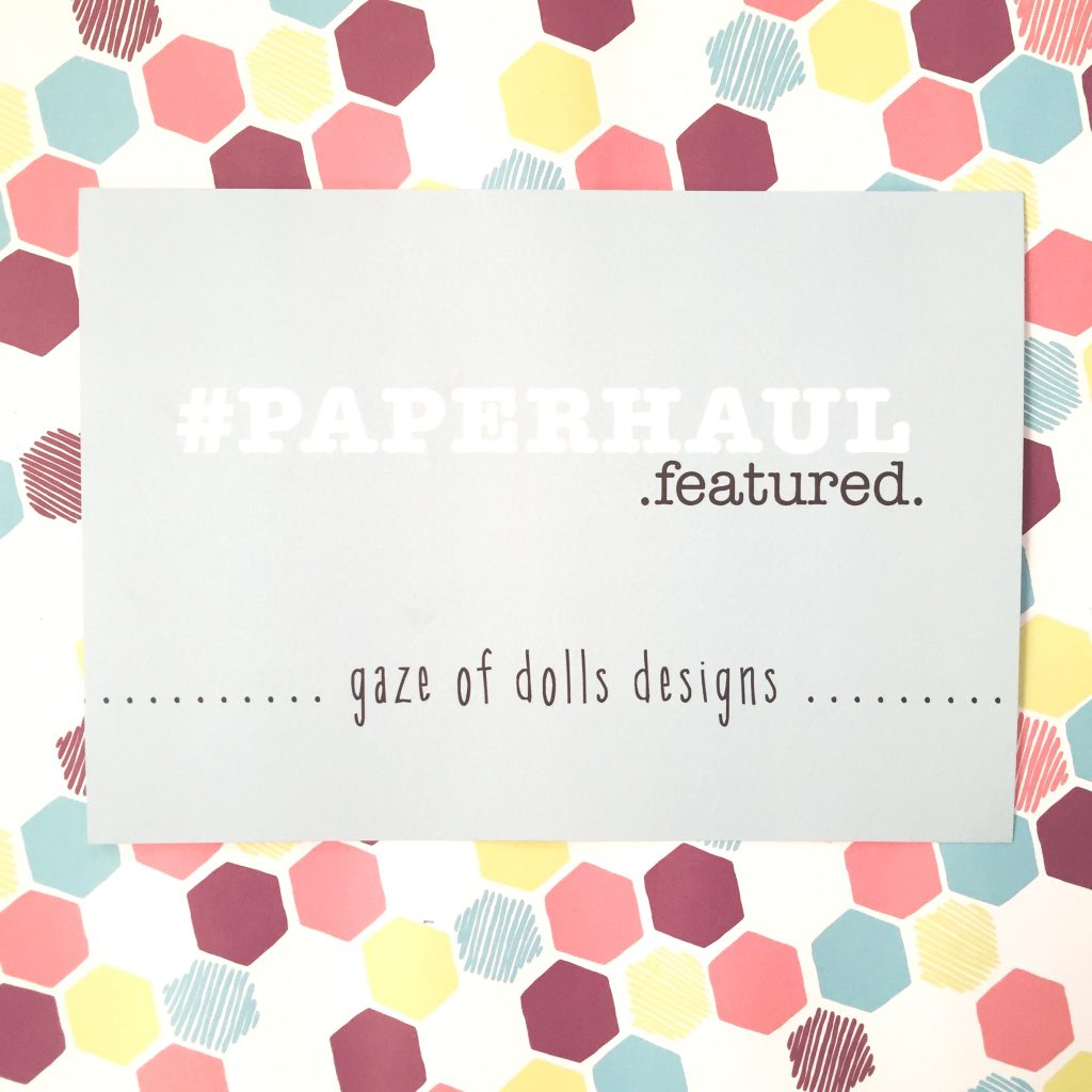paper haul gaze of dolls via paper trail diary