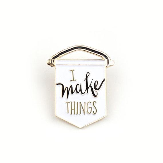 i make things pin
